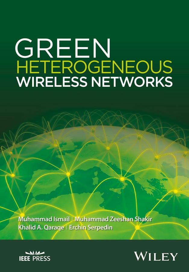Ismail, Muhammad - Green Heterogeneous Wireless Networks, ebook