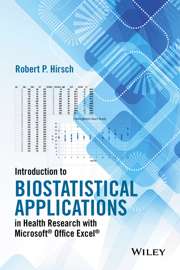 Hirsch, Robert P. - Introduction to Biostatistical Applications in Health Research with Microsoft Office Excel, e-bok