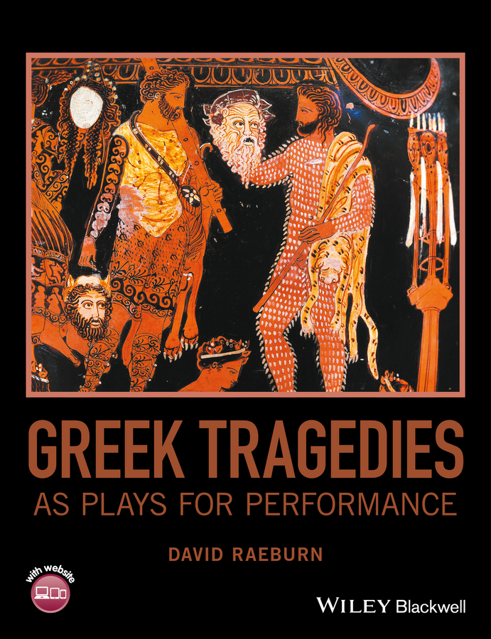 Raeburn, David - Greek Tragedies as Plays for Performance, e-bok