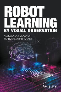 Janabi-Sharifi, Farrokh - Robot Learning by Visual Observation, ebook