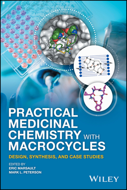 Marsault, Eric - Practical Medicinal Chemistry with Macrocycles: Design, Synthesis, and Case Studies, ebook