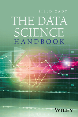 Cady, Field - The Data Science Handbook, ebook