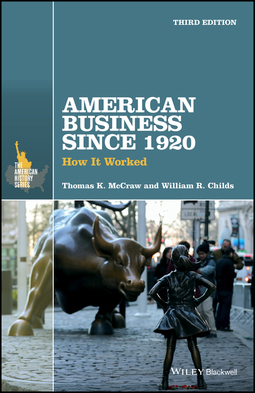 Childs, William R. - American Business Since 1920: How It Worked, ebook