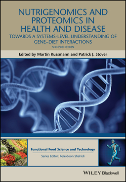 Kussmann, Martin - Nutrigenomics and Proteomics in Health and Disease: Towards a systems-level understanding of gene-diet interactions, ebook