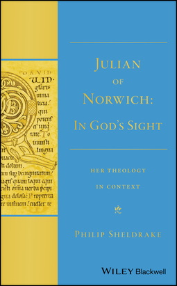 "Sheldrake, Philip - Julian of Norwich: ""In God's Sight"" Her Theology in Context, ebook"