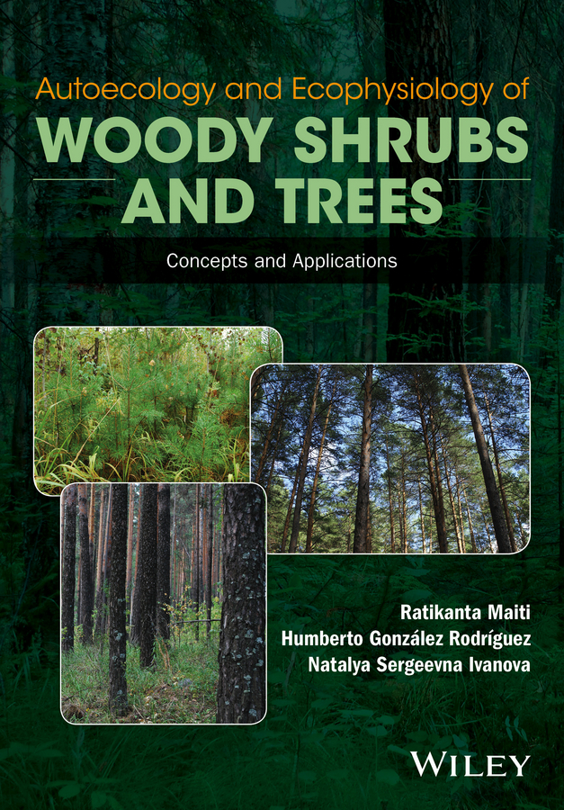 Ivanova, Natalya Sergeevna - Autoecology and Ecophysiology of Woody Shrubs and Trees: Concepts and Applications, ebook