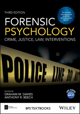 Beech, Anthony R. - Forensic Psychology: Crime, Justice, Law, Interventions, ebook