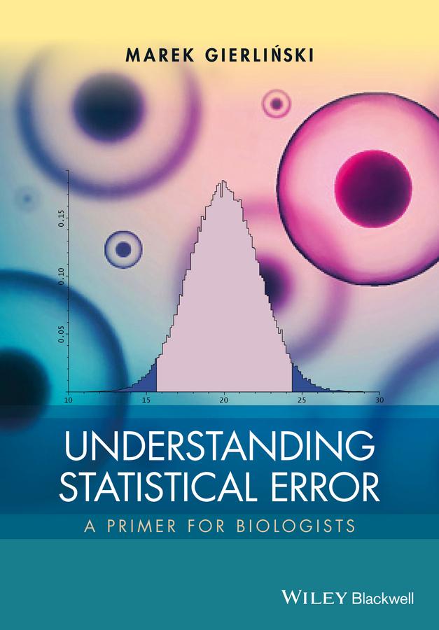 Gierlinski, Marek - Understanding Statistical Error: A Primer for Biologists, e-bok