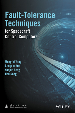 Feng, Yanjun - Fault-Tolerance Techniques for Spacecraft Control Computers, ebook
