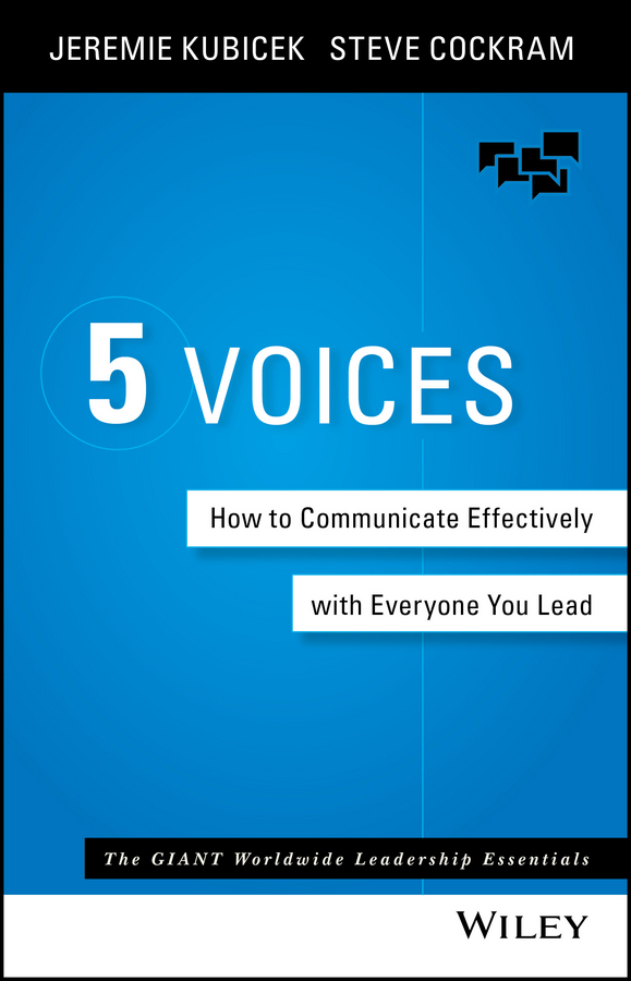 Cockram, Steve - 5 Voices: How to Communicate Effectively with Everyone You Lead, ebook