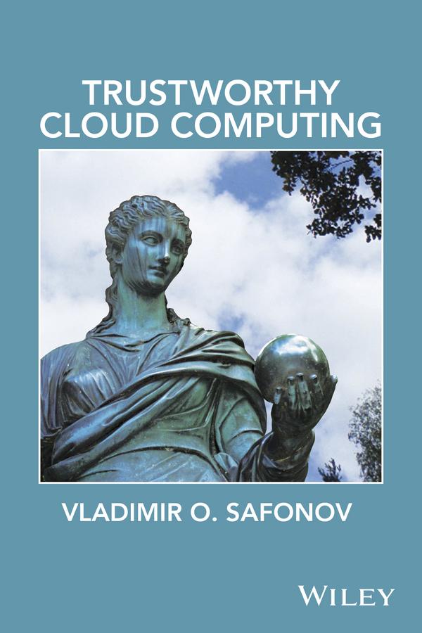 Safonov, Vladimir O. - Trustworthy Cloud Computing, ebook