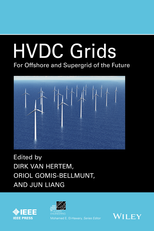 Gomis-Bellmunt, Oriol - HVDC Grids: For Offshore and Supergrid of the Future, ebook