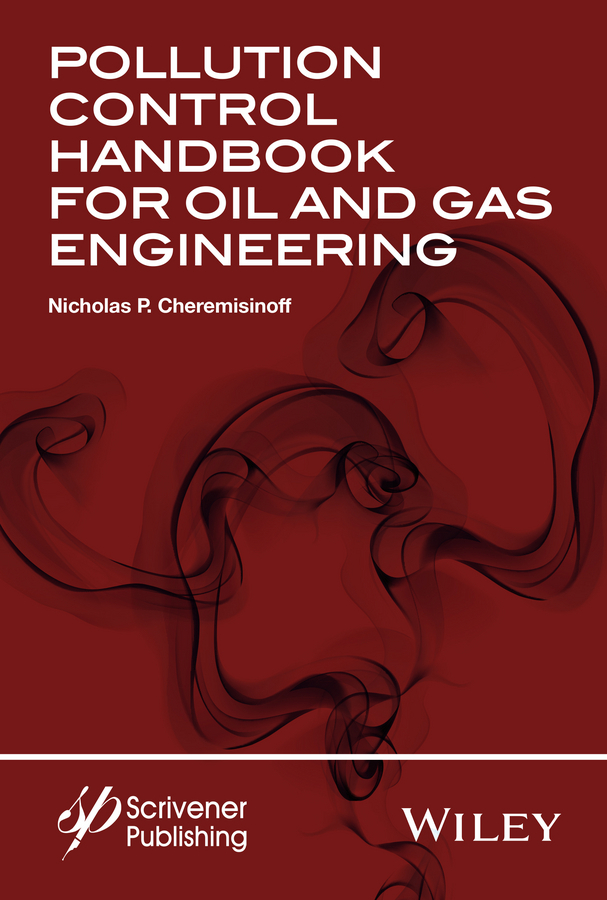 Cheremisinoff, Nicholas P. - Pollution Control Handbook for Oil and Gas Engineering, ebook