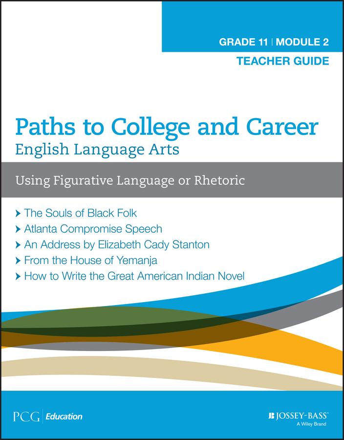 - English Language Arts, Grade 11 Module 2: Using Figurative Language or Rhetoric, Teacher Guide, ebook