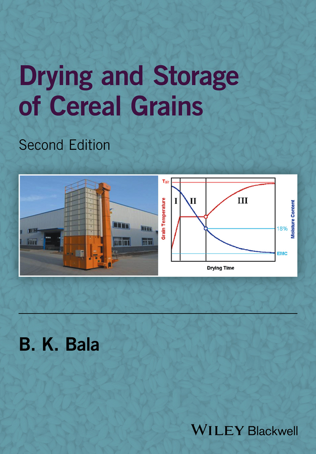 Bala, B. K. - Drying and Storage of Cereal Grains, ebook