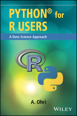 Ohri, Ajay - Python for R Users: A Data Science Approach, e-kirja