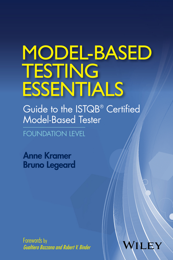 Bazzana, Gualtiero - Model-Based Testing Essentials - Guide to the ISTQB Certified Model-Based Tester: Foundation Level, ebook
