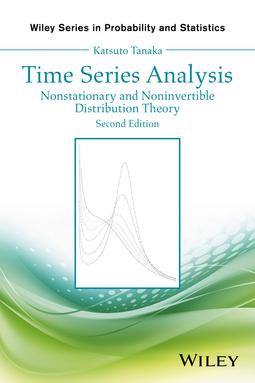 Tanaka, Katsuto - Time Series Analysis: Nonstationary and Noninvertible Distribution Theory, ebook