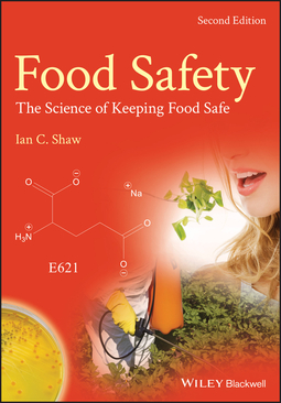 Shaw, Ian C. - Food Safety: The Science of Keeping Food Safe, e-bok