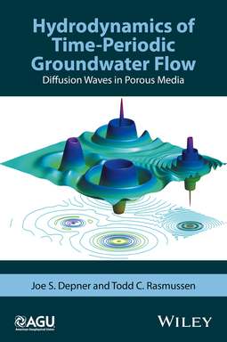 Depner, Joe S. - Hydrodynamics of Time-Periodic Groundwater Flow: Diffusion Waves in Porous Media, ebook