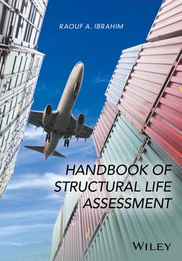 Ibrahim, Raouf A. - Handbook of Structural Life Assessment, ebook