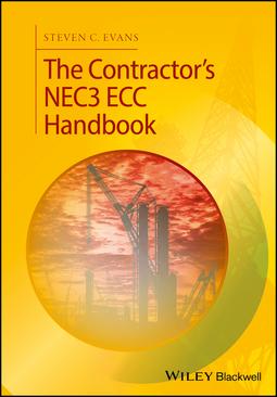 Evans, Steven C. - The Contractor's NEC3 ECC Handbook, ebook