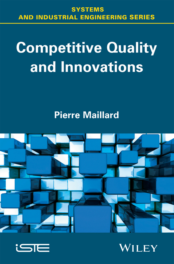 Maillard, Pierre - Competitive Quality and Innovation, ebook