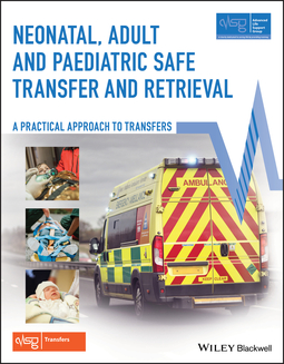 Wieteska, Sue - Neonatal, Adult and Paediatric Safe Transfer and Retrieval: A Practical Approach to Transfers, e-kirja
