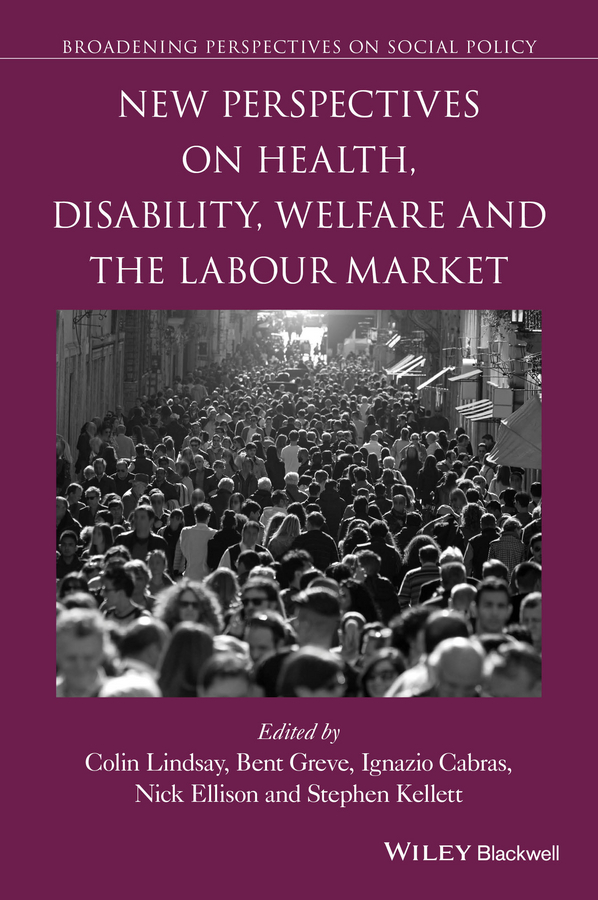 Cabras, Ignazio - New Perspectives on Health, Disability, Welfare and the Labour Market, ebook