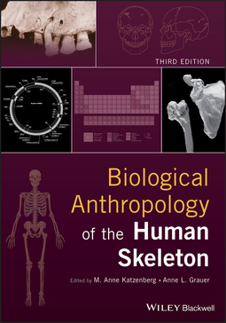 Grauer, Anne L. - Biological Anthropology of the Human Skeleton, ebook