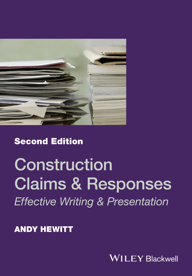 Hewitt, Andy - Construction Claims and Responses: Effective Writing and Presentation, ebook