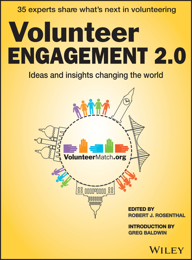Rosenthal, Robert J. - Volunteer Engagement 2.0: Ideas and Insights Changing the World, ebook