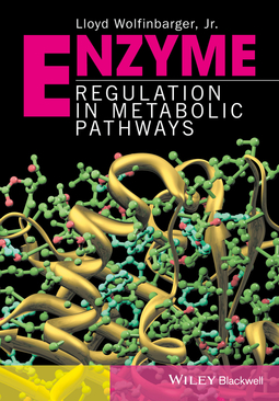 Wolfinbarger, Lloyd - Enzyme Regulation in Metabolic Pathways, ebook
