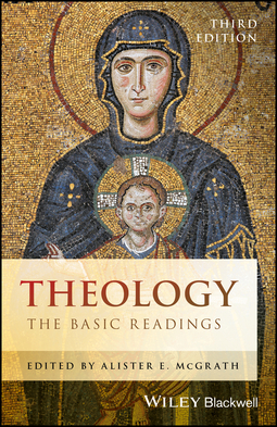 McGrath, Alister E. - Theology: The Basic Readings, ebook