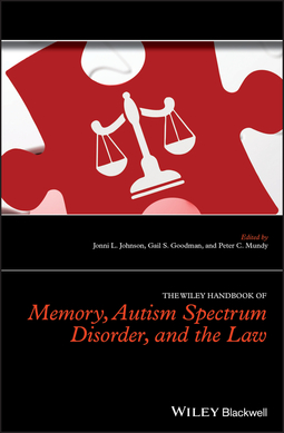 Goodman, Gail S. - The Wiley Handbook of Memory, Autism Spectrum Disorder, and the Law, ebook