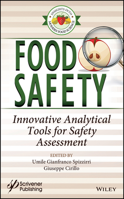 Cirillo, Giuseppe - Food Safety: Innovative Analytical Tools for Safety Assessment, e-bok
