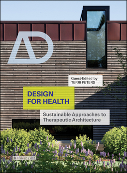 Peters, Terri - Design for Health: Sustainable Approaches to Therapeutic Architecture, ebook