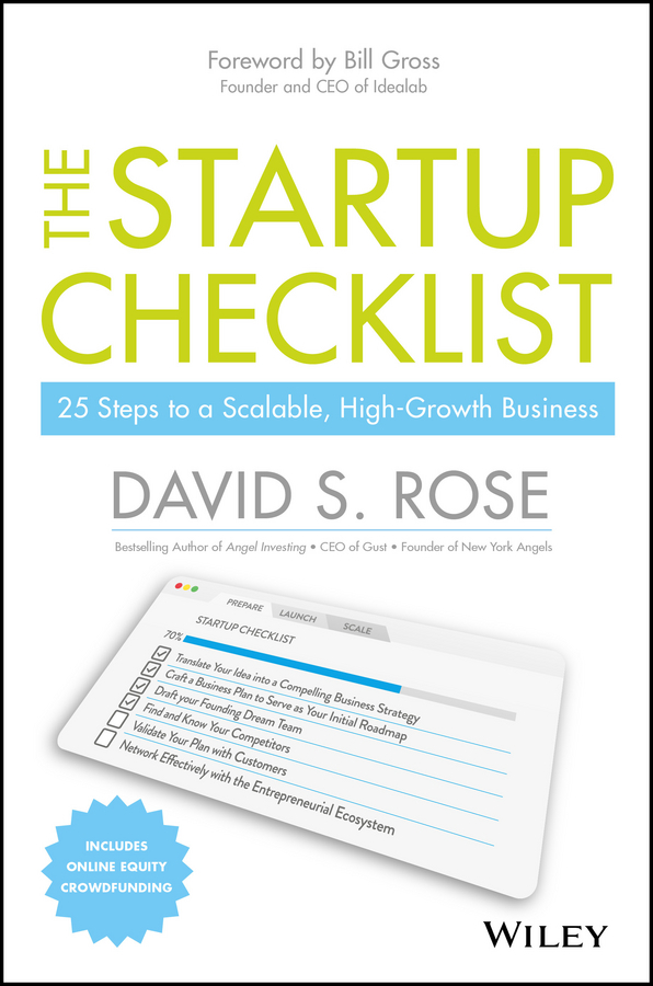 Gross, Bill - The Startup Checklist: 25 Steps to a Scalable, High-Growth Business, ebook