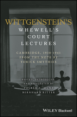 Smythies, Yorick - Wittgenstein's Whewell's Court Lectures: Cambridge, 1938 - 1941, From the Notes by Yorick Smythies, e-bok