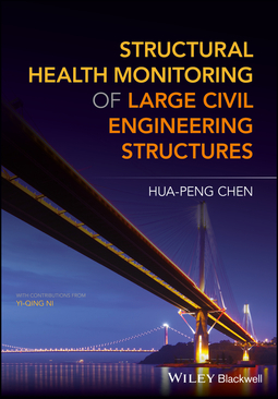 Chen, Hua-Peng - Structural Health Monitoring of Large Civil Engineering Structures, ebook