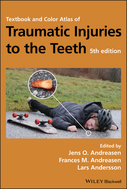 Andersson, Lars - Textbook and Color Atlas of Traumatic Injuries to the Teeth, e-kirja