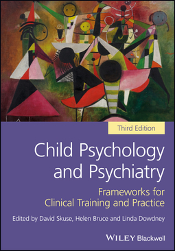 Bruce, Helen - Child Psychology and Psychiatry: Frameworks for Clinical Training and Practice, ebook