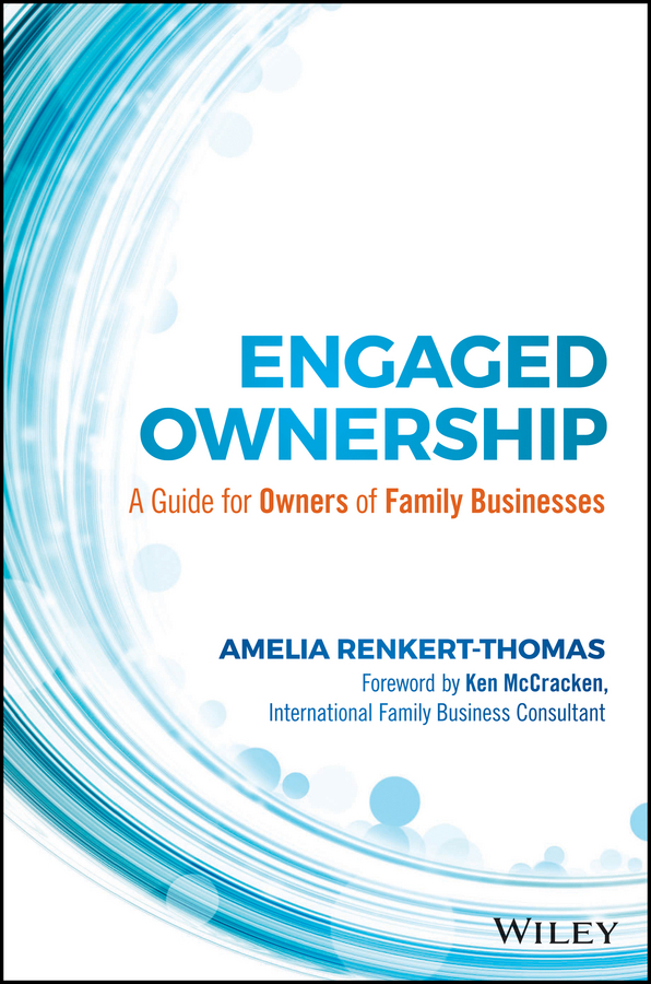 McCracken, Kenneth - Engaged Ownership: A Guide for Owners of Family Businesses, ebook