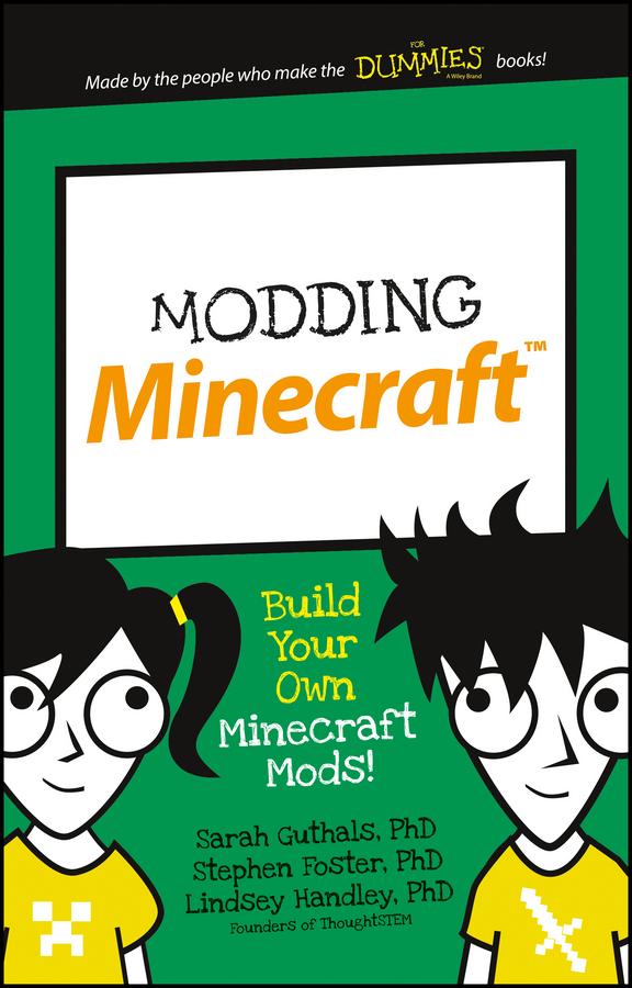 Foster, Stephen - Modding Minecraft: Build Your Own Minecraft Mods!, ebook