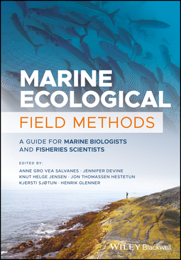 Devine, Jennifer - Marine Ecological Field Methods: A Guide for Marine Biologists and Fisheries Scientists, ebook