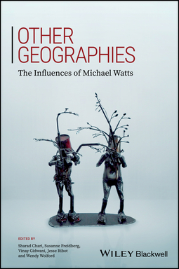 Chari, Sharad - Other Geographies: The Influences Of Michael Watts, e-bok