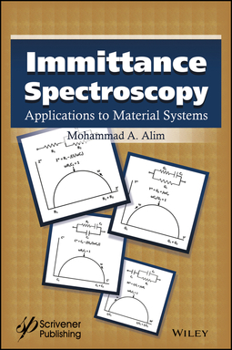 Alim, Mohammad A. - Immittance Spectroscopy: Applications to Material Systems, ebook