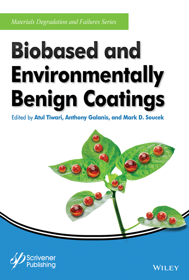 Galanis, Anthony - Biobased and Environmentally Benign Coatings, ebook