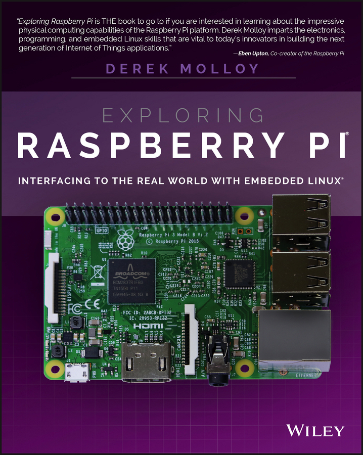 Molloy, Derek - Exploring Raspberry Pi: Interfacing to the Real World with Embedded Linux, ebook