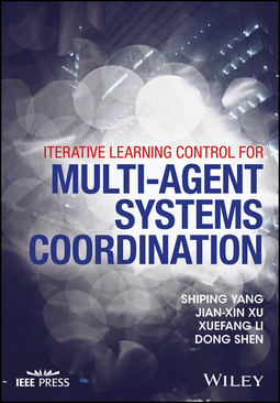 Li, Xuefang - Iterative Learning Control for Multi-agent Systems Coordination, ebook
